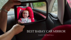 best babay car mirror