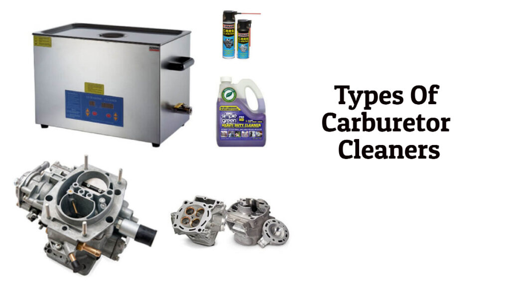 Types of Carburetor Cleaners