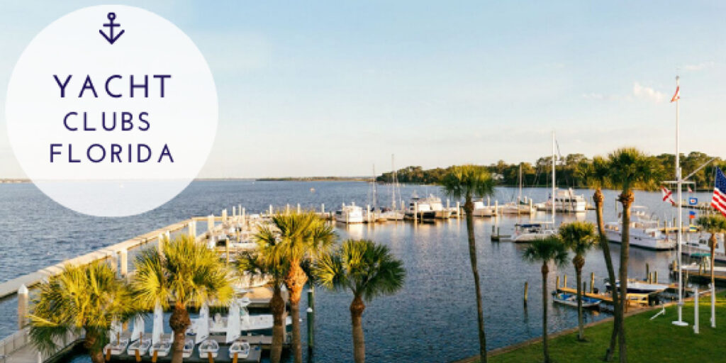Yacht Clubs In Florida