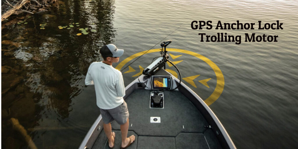 best anchor lock trolling motor